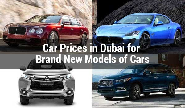 Car Makeodels Prices In Dubai For New Brands